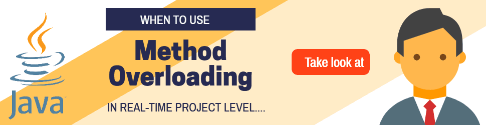 Use of method overloading in java realtime project