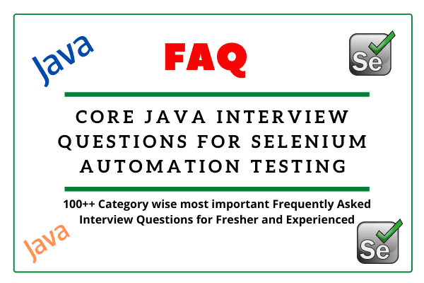 Core Java interview questions for Selenium automation testing